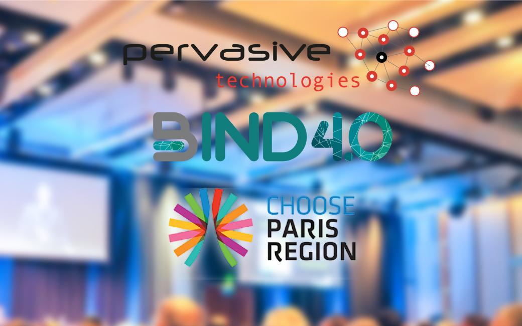 Pervasive en BIND 4.0, Choose Paris Region y Comertia